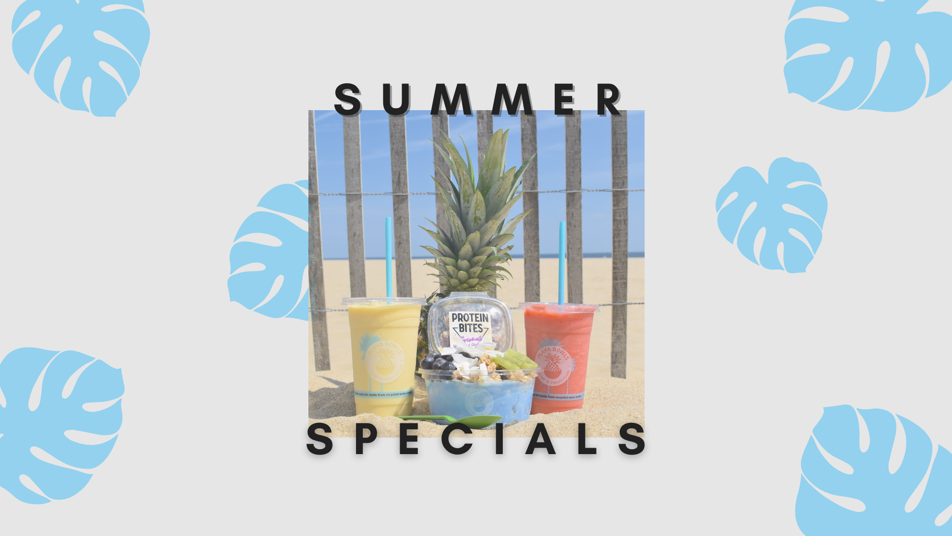 Summertime Specials & the living is E A S Y